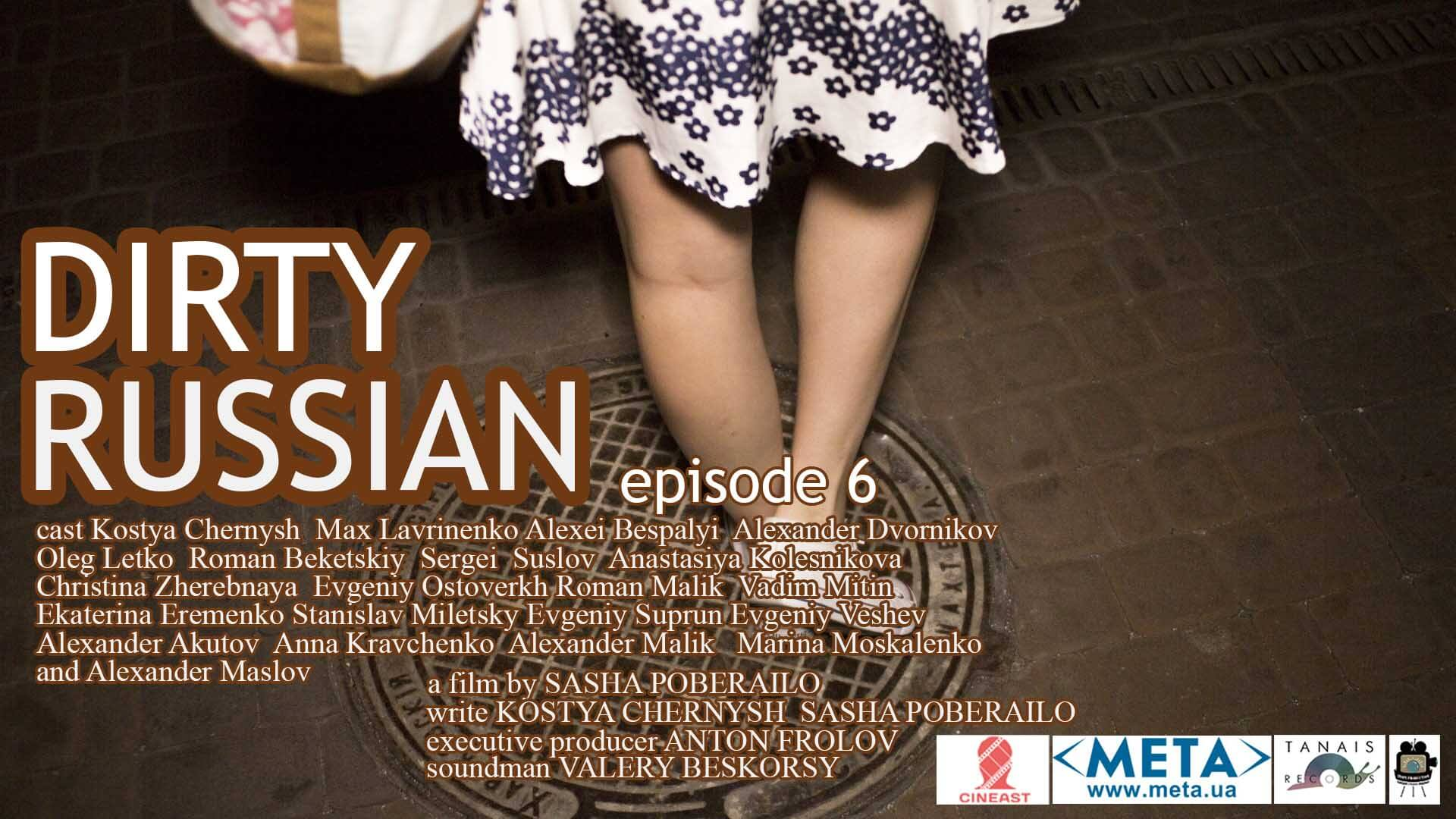 dirty russian episode 6 - dark