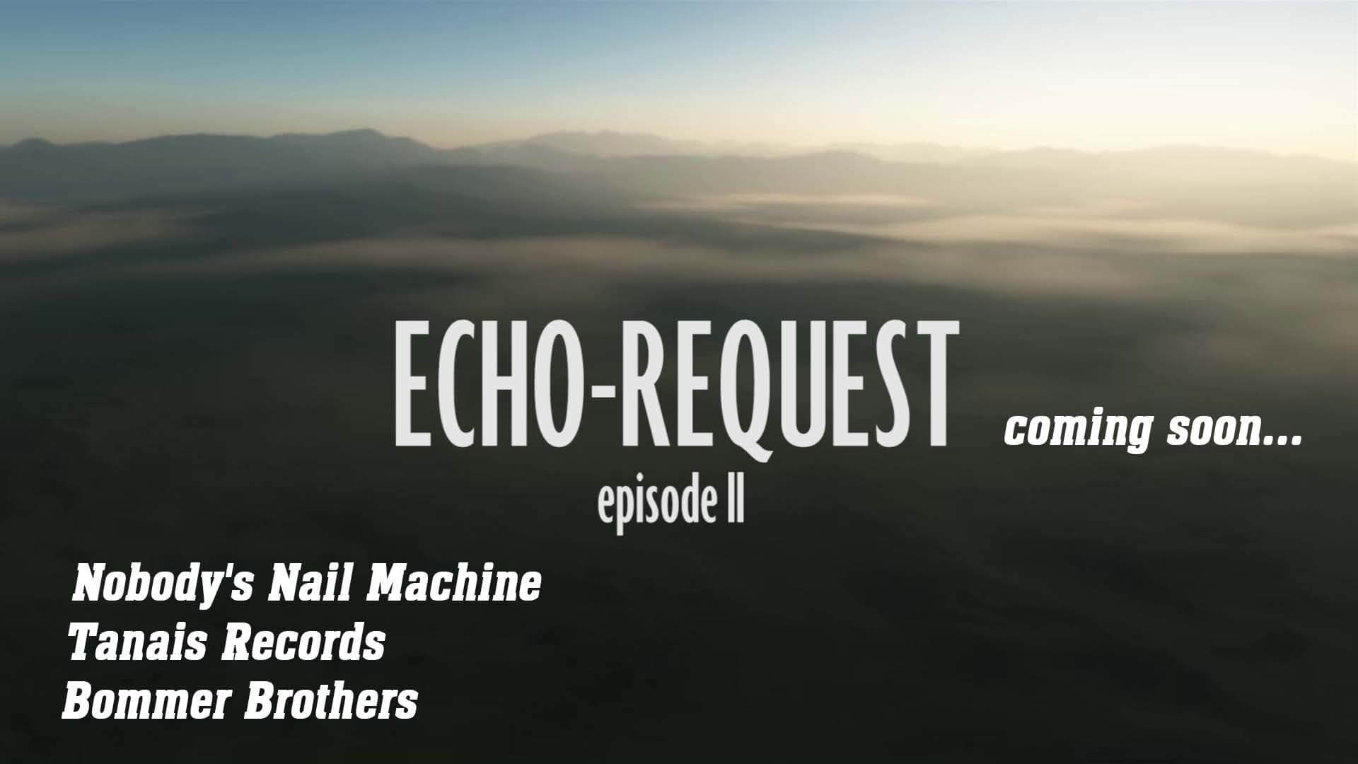 echo request trailer 2 - Uncategorized